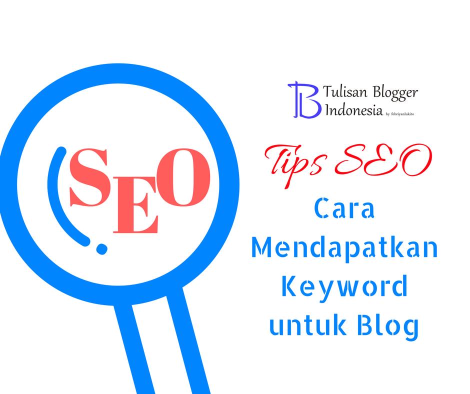 cara mendapatkan keyword untuk blog