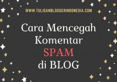 cara mencegah komentar spam di blog