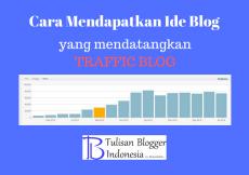 cara mendapatkan konten tulisan atau ide post untuk blog