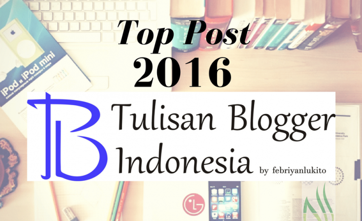 top post tulisan blogger indonesia