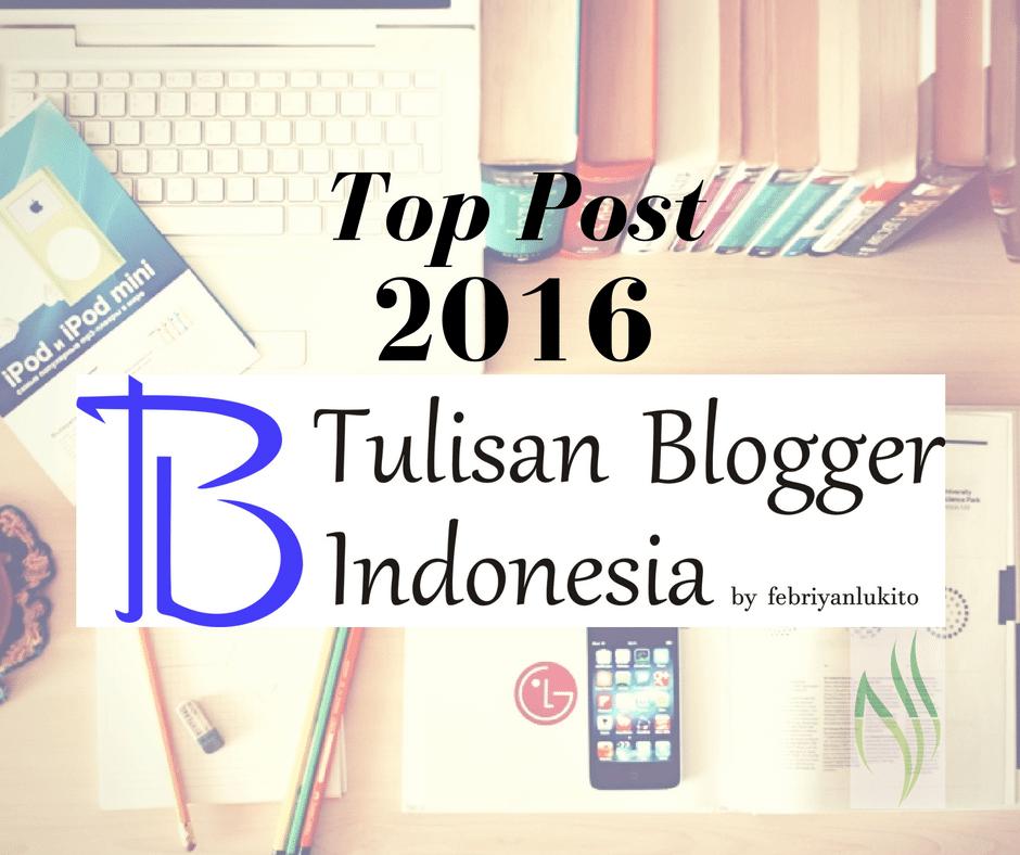 top post tulisan blogger indonesia