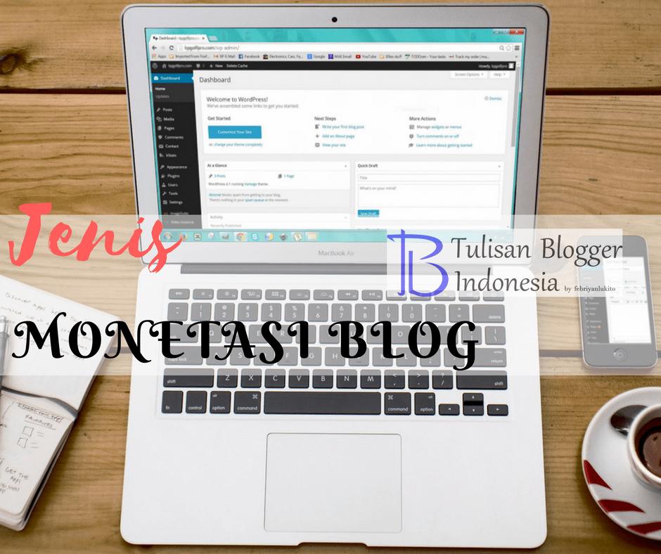 jenis monetasi blog - mendapatkan uang dari blog