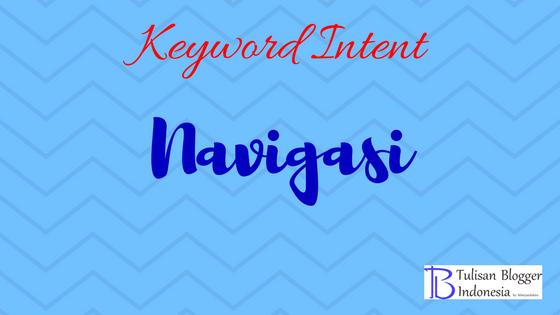 tujaun pencarian atau keyword intent navigational