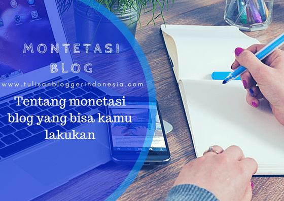 tips monetasi blog dari tulisan blogger indonesia