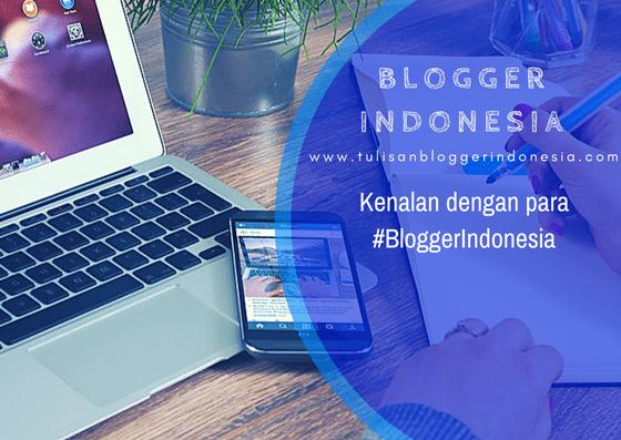 tentang blogger indonesia