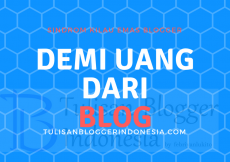 demi uang dari blog