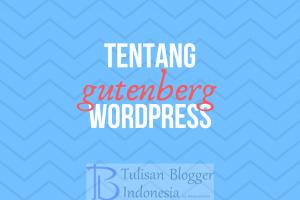 tentang editor gutenberg wordpress